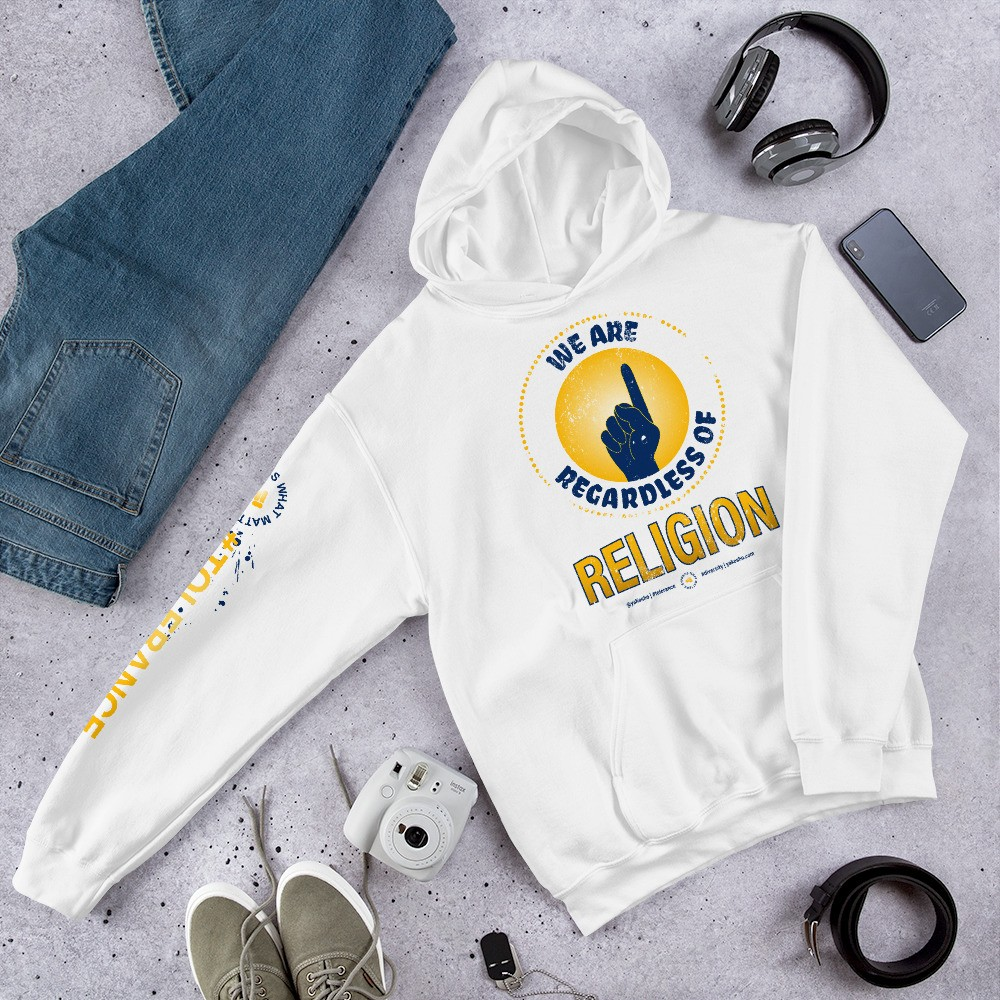 Graphic Hoodie Expressing: We are 1 Regardless of Religion