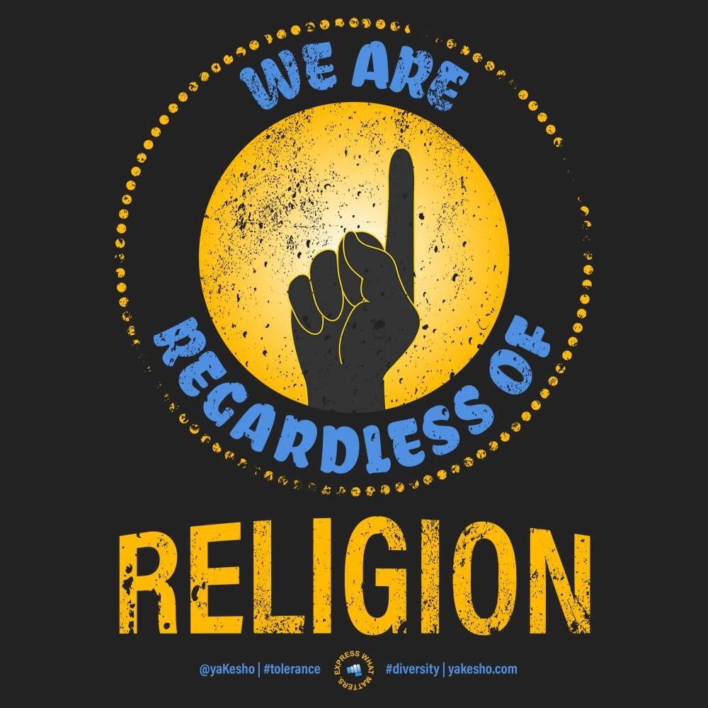We Are 1 Regardless of Religion Design