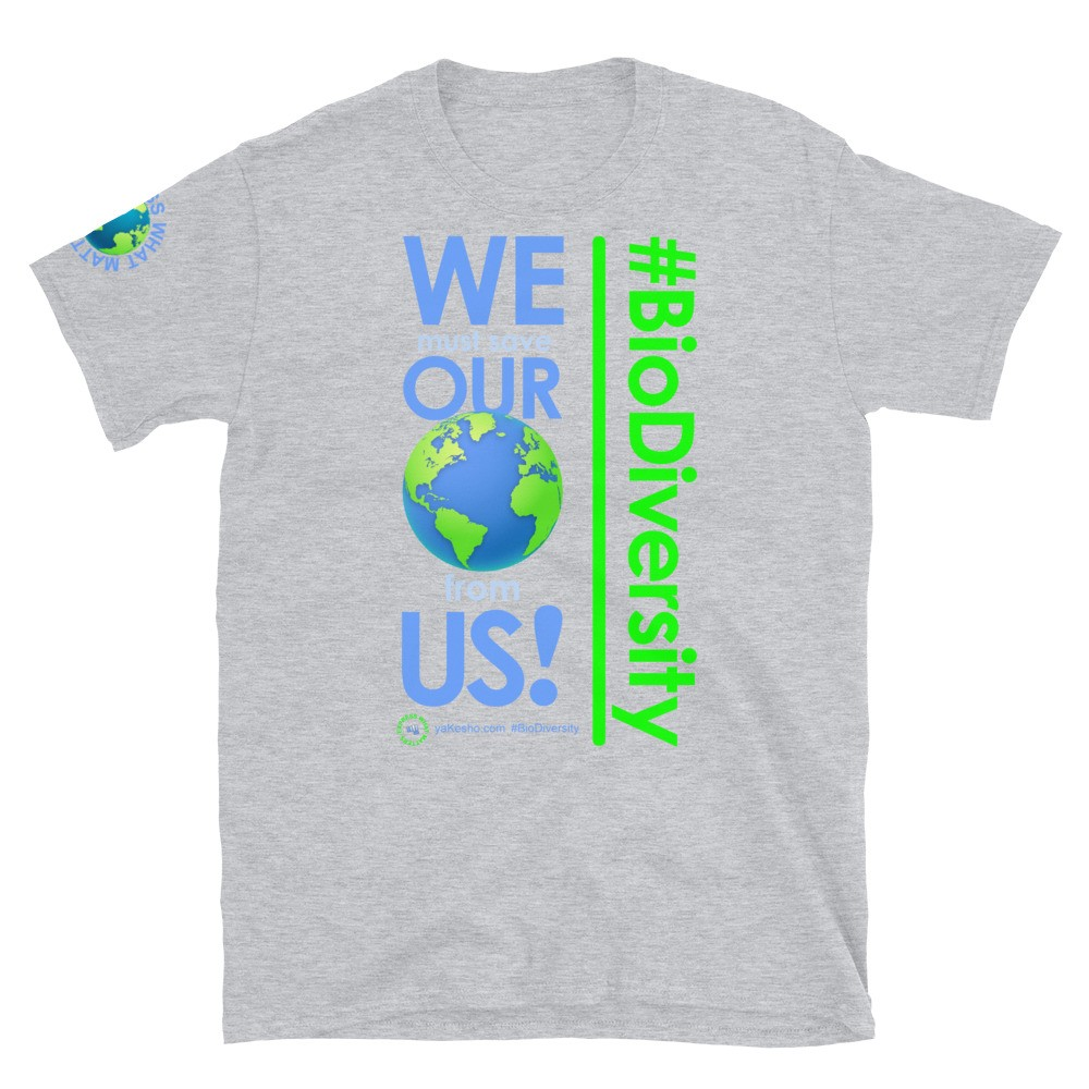We must save Our World from Us! Unisex Short Sleeve T-Shirt