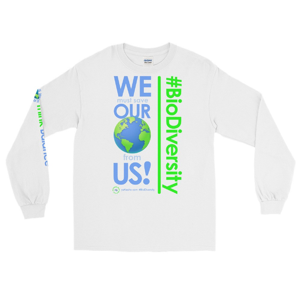 We must save Our World from Us! Unisex Long Sleeve T-Shirt