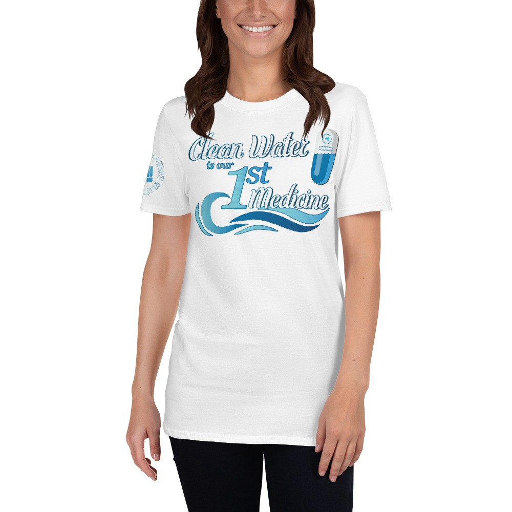 Clean Water is our First Medicine Unisex Short Sleeve T-Shirt