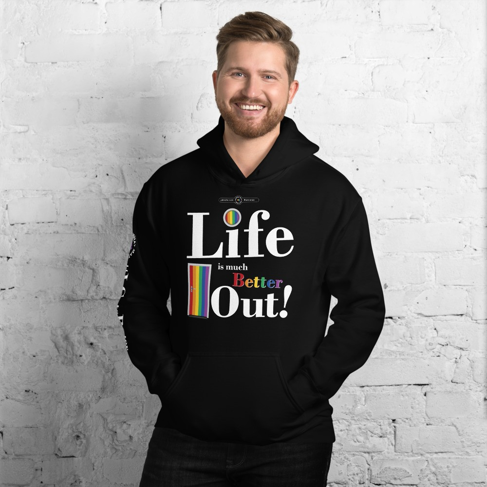 Life is much Better Out! Hoodie