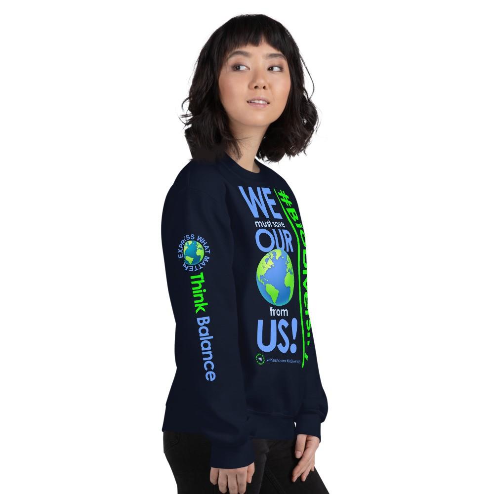 We Must Save Our World Unisex Sweatshirt