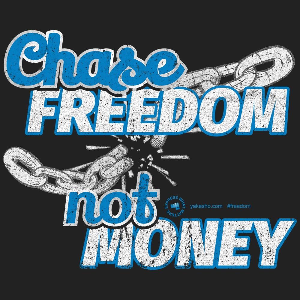 Chase Freedom Not Money Design