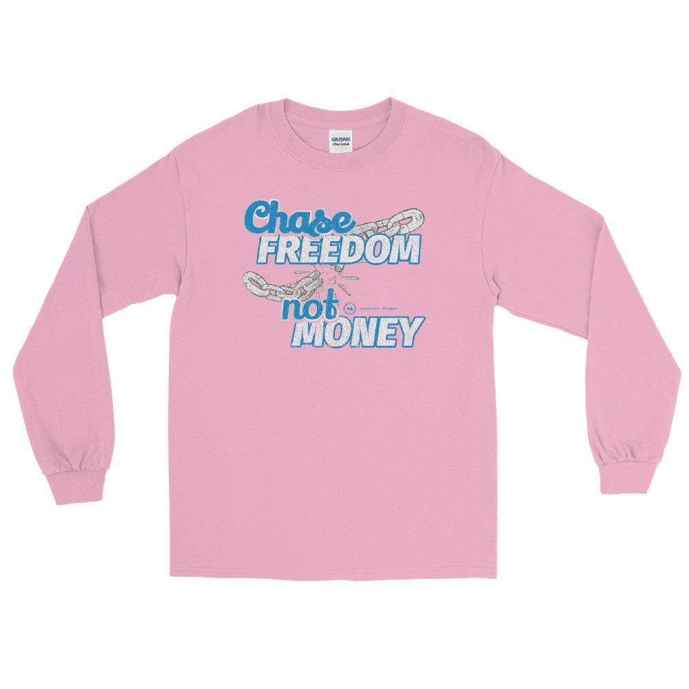 Chase Freedom not Money Unisex Long Sleeve T-Shirt