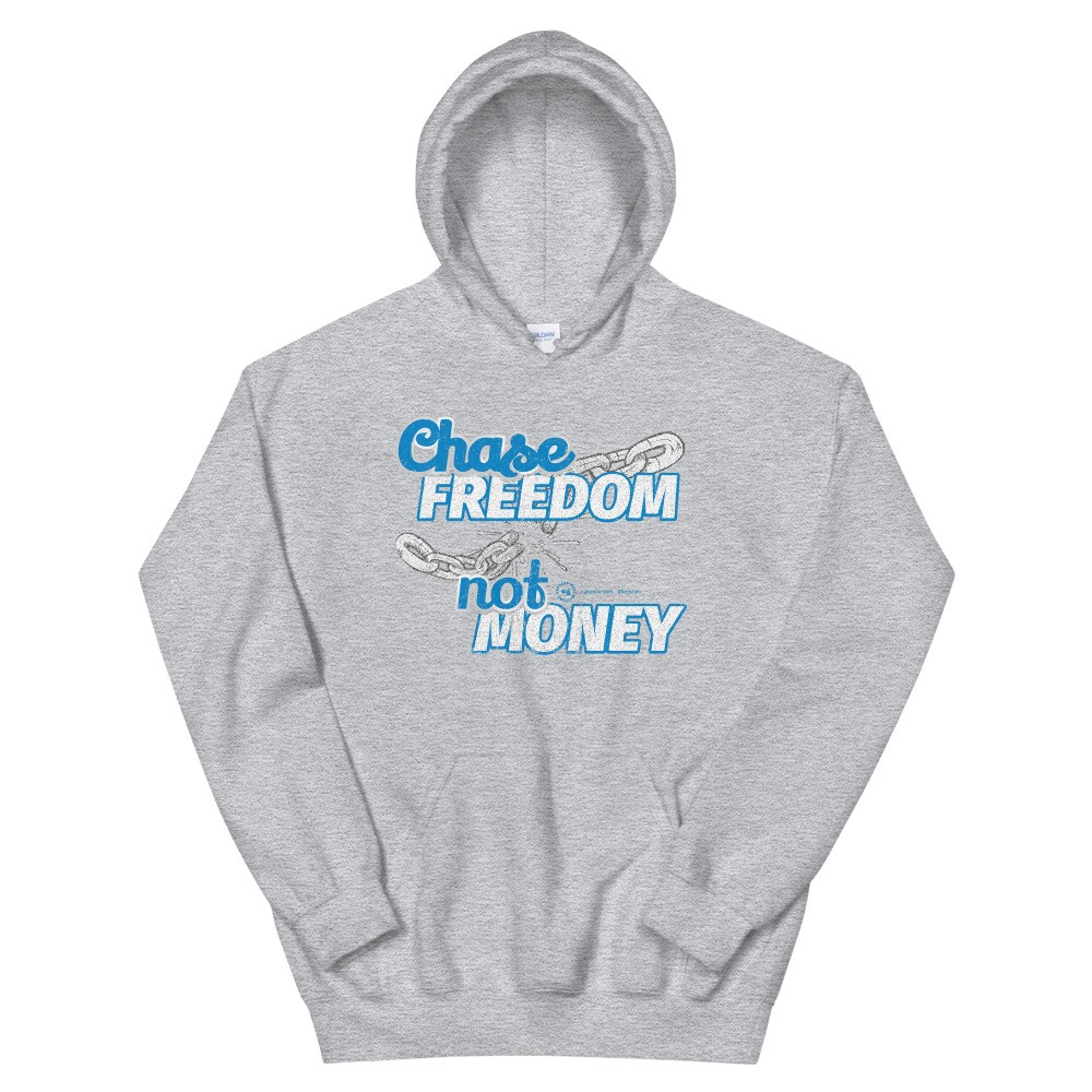 Chase Freedom not Money Unisex Hoodie