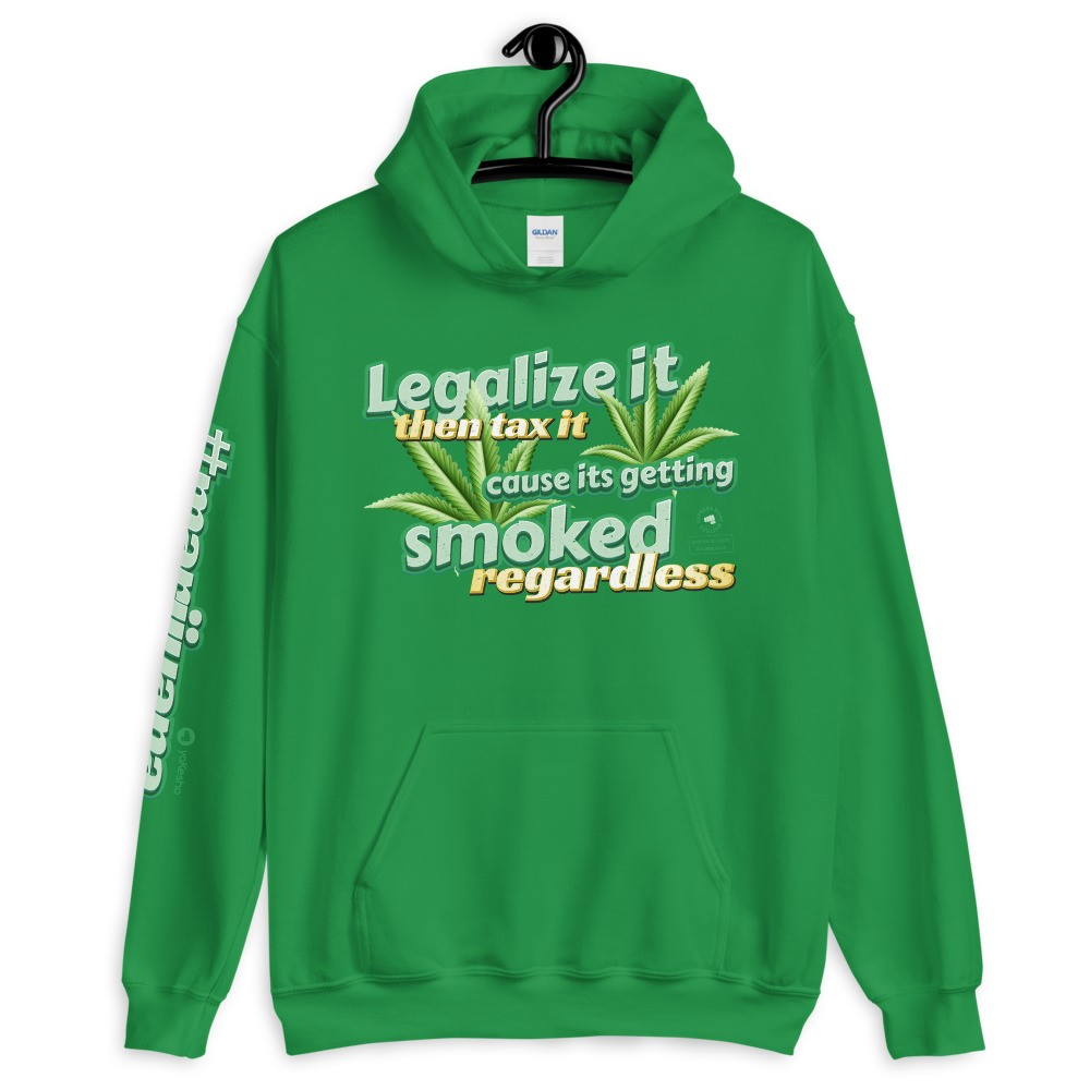 Legalize It then Tax It Unisex Hoodie