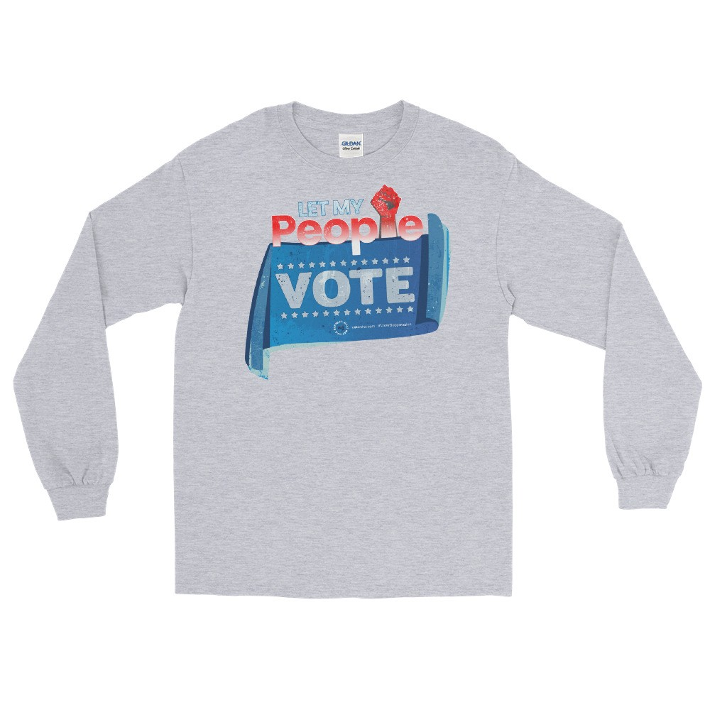 Let my People Vote Unisex Long Sleeve T-Shirt