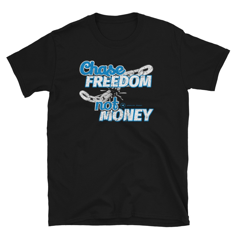 Chase Freedom not Money Unisex Short Sleeve T-Shirt