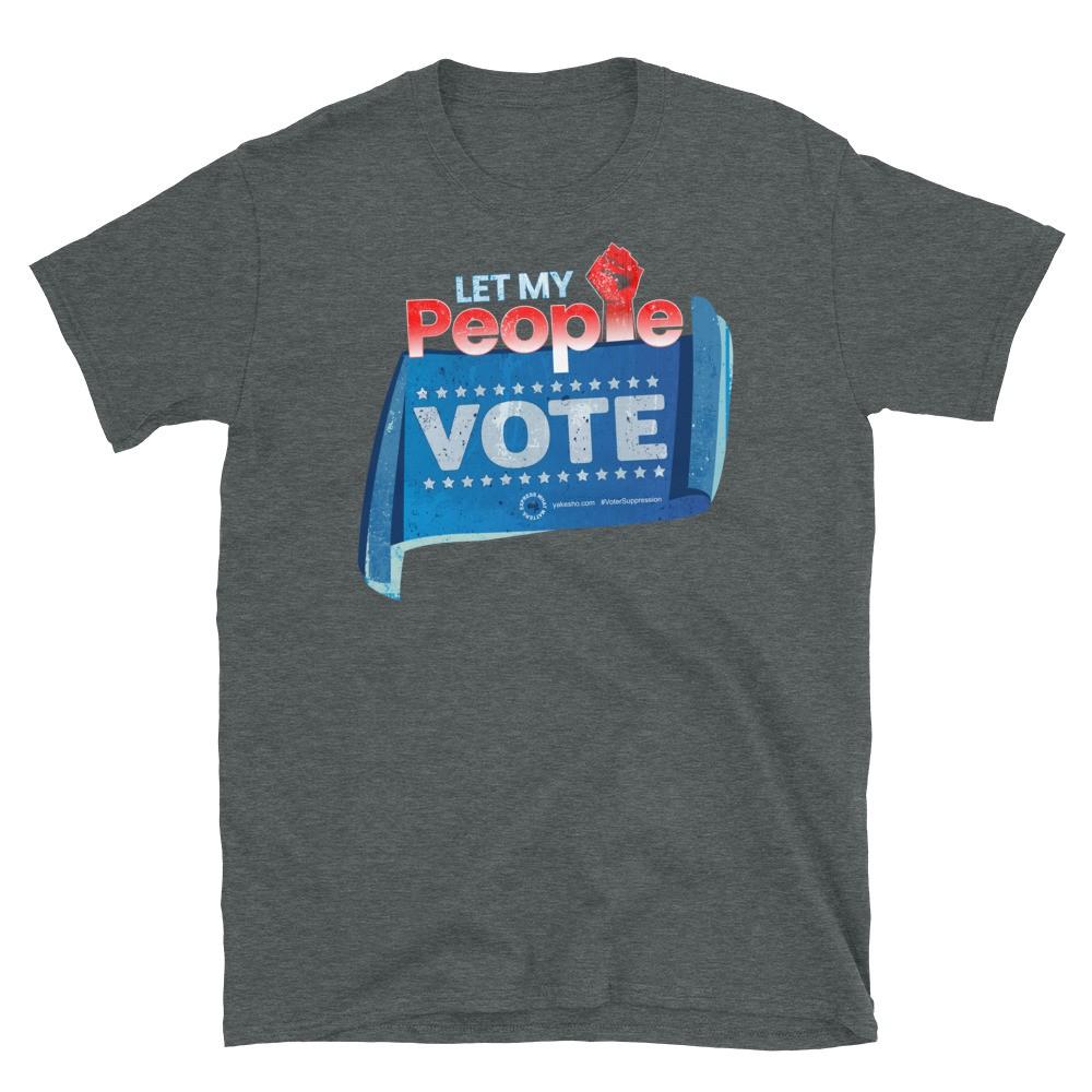 Let my People Vote Unisex Short Sleeve T-Shirt