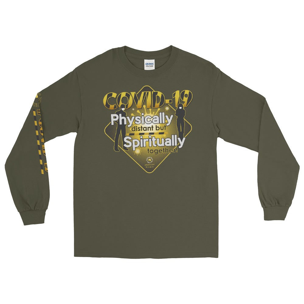 Covid-19 Physically Distant but Spiritually Together Unisex Long Sleeve T-Shirt