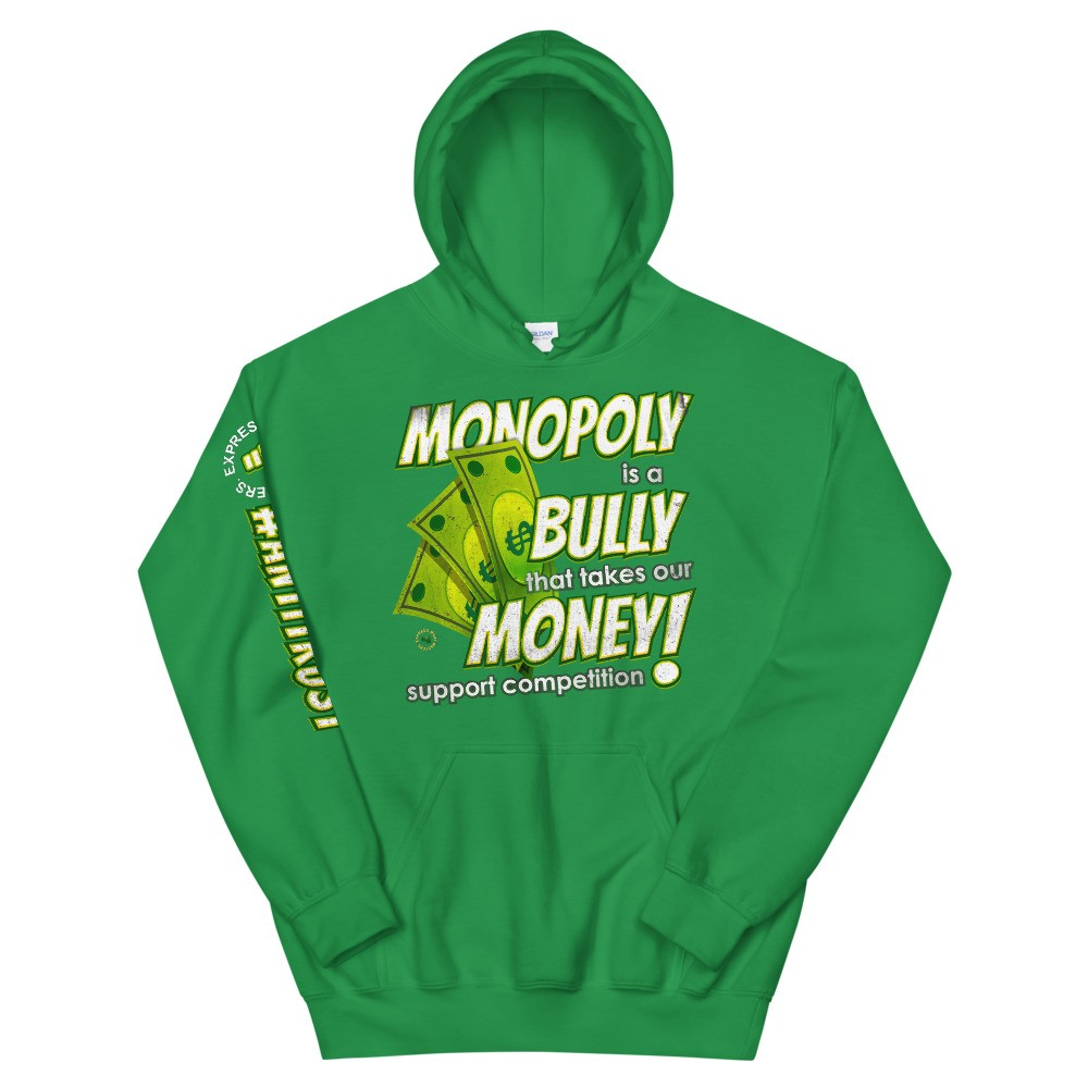 Monopoly is a Bully that takes our Money Unisex Hoodie