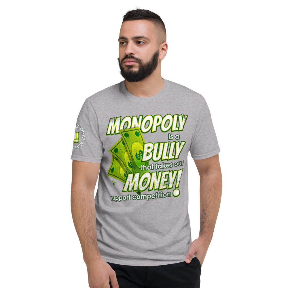 Monopoly is a Bully that takes our Money Unisex Short Sleeve T-Shirt