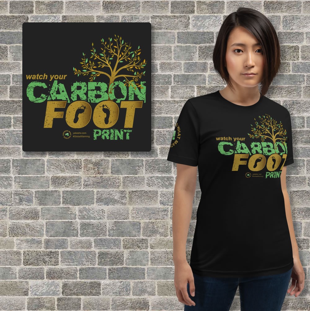 Watch Your Carbon Footprint Unisex Short Sleeve T-Shirt