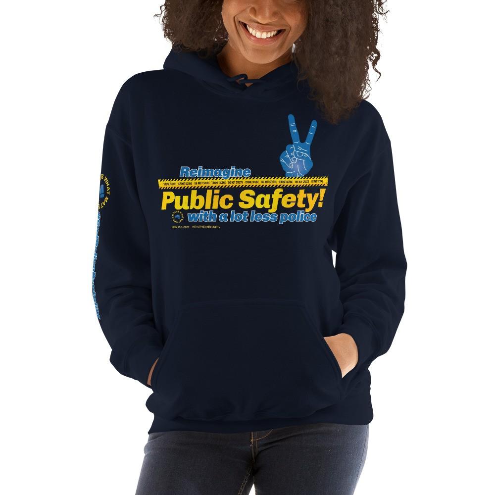 Reimagine Public Safety! Unisex Hoodie