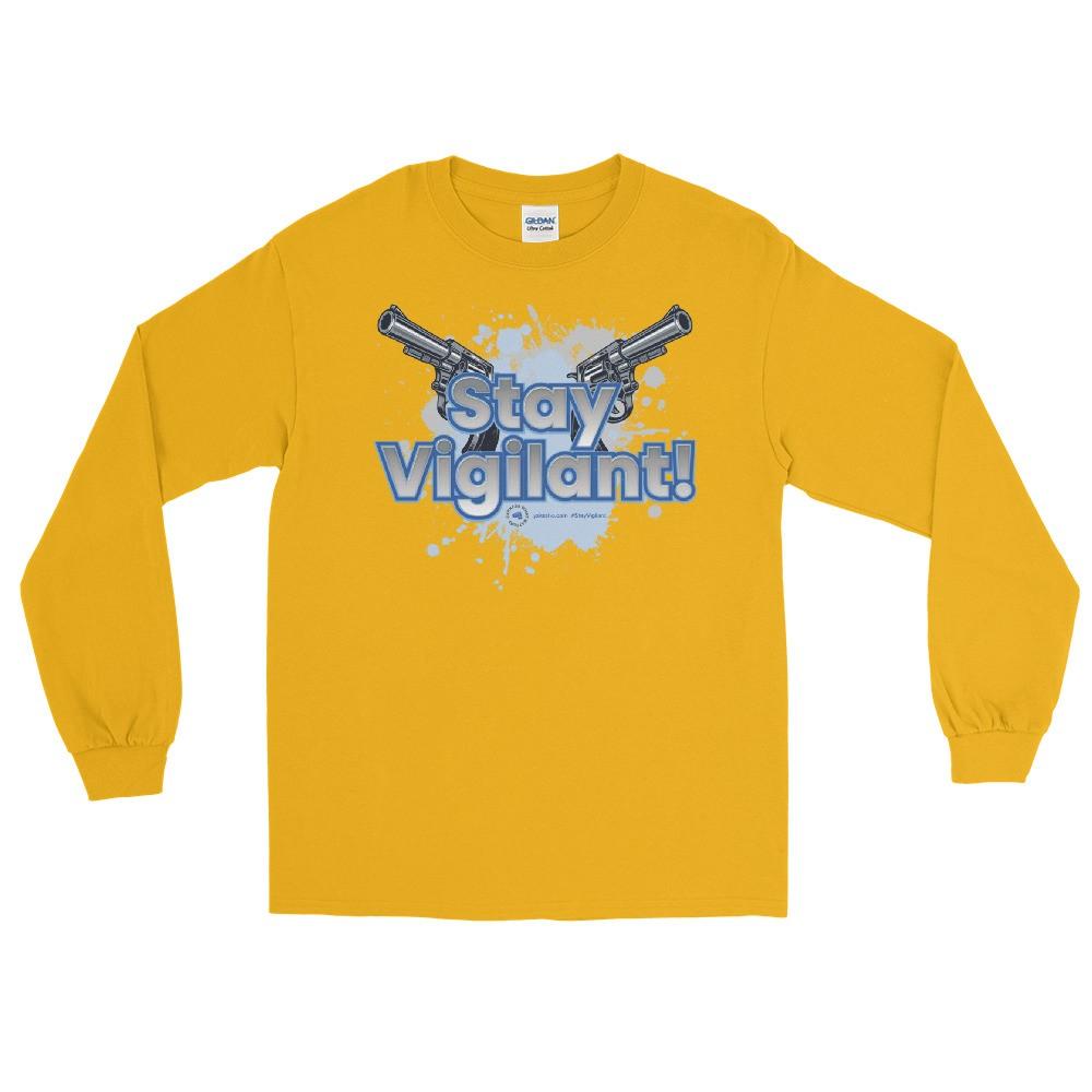 Stay Vigilant! Unisex Long Sleeve T-Shirt