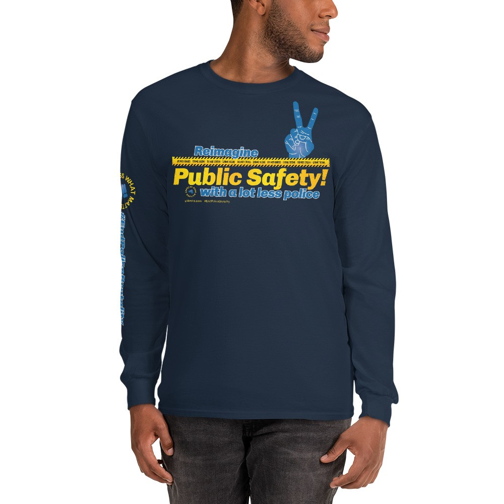 Reimagine Public Safety! Unisex Long Sleeve T-Shirt