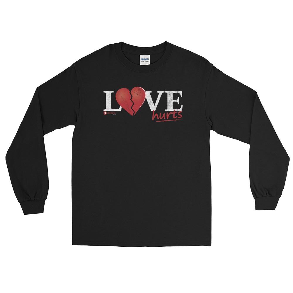 Love Hurts Unisex Long Sleeve T-Shirt