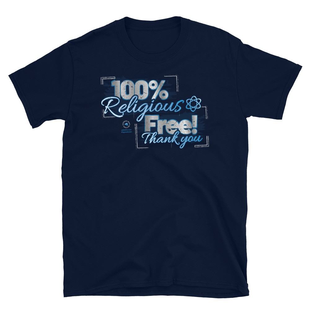 100% Religious Free Unisex Short Sleeve T-Shirt