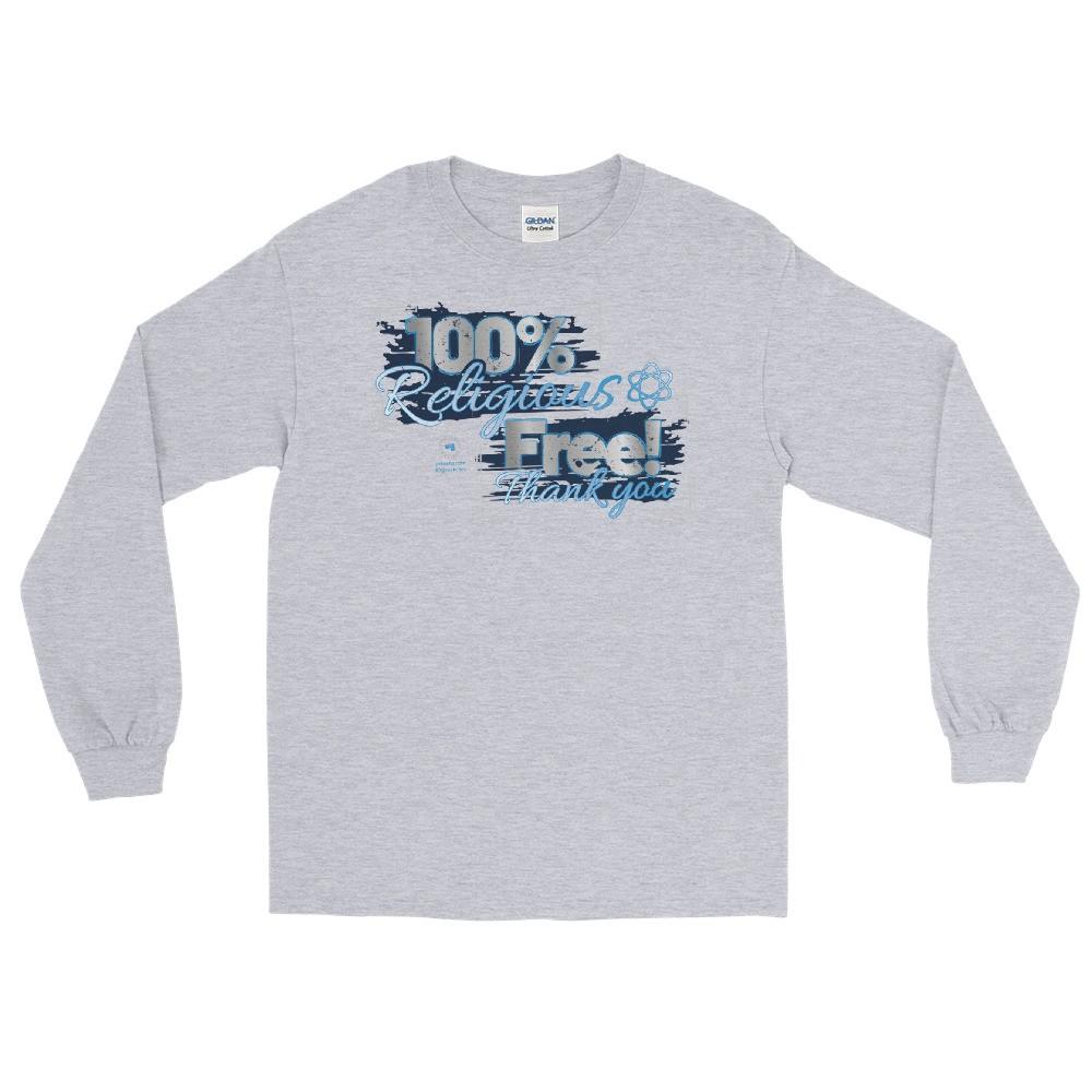100% Religious Free Unisex Long Sleeve T-Shirt