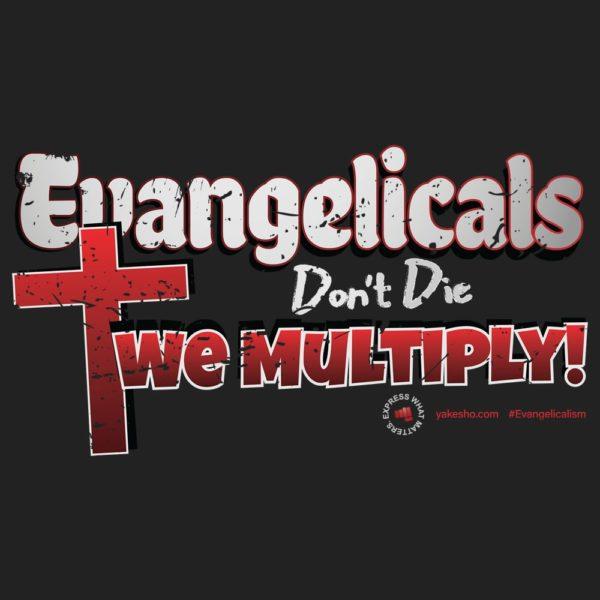 Evangelicals Dont Die Design