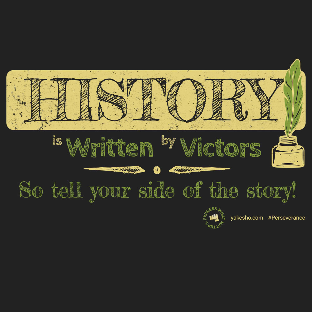 History Is Written By Design