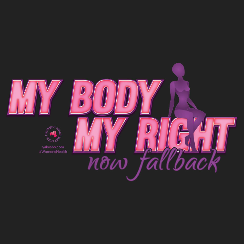 My Body My Right Design